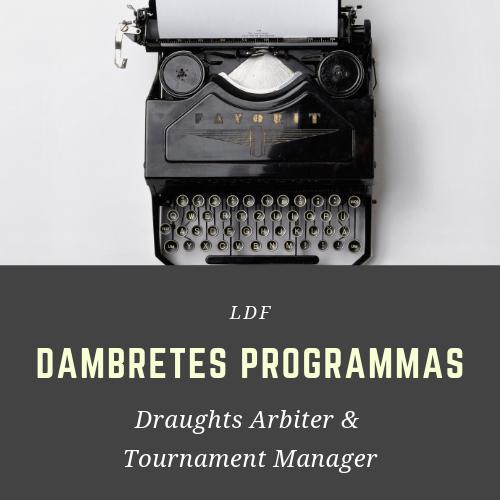 💻 Dambretes programmas: Tournament Manager & Draughts Arbiter
