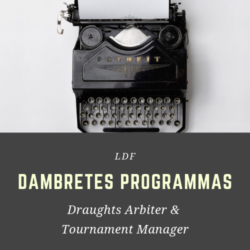 💻 Dambretes programmas: Tournament Manager & Draughts Arbiter